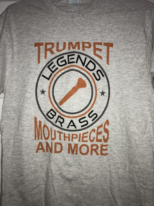 Legends Brass Trumpet Mouthpieces and More TShirt
